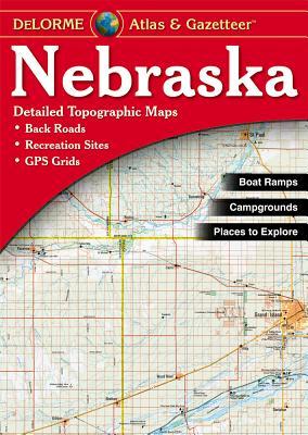 Delorme Nebraska Atlas & Gazetteer - Rand McNally, and Delorme Publishing Company, and DeLorme