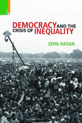 Democracy and Inequalities in India - Hasan, Zoya