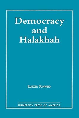 Democracy and the Halakhah - Schweid, Eliezer