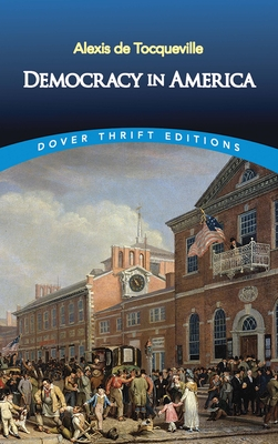 Democracy in America - De Tocqueville, Alexis, Professor