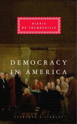 Democracy in America - de Tocqueville, Alexis, Professor, and Tocqueville, Alexis De, and Reeve, Henry