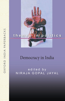 Democracy in India - Jayal, Niraja Gopal, Professor