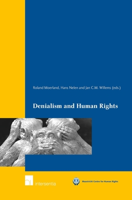 Denialism and Human Rights - Universiteit Maastricht
