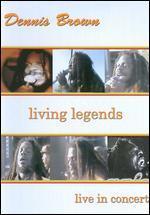 Dennis Brown: Living Legends - Live in Concert