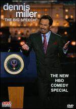 Dennis Miller: The Big Speech