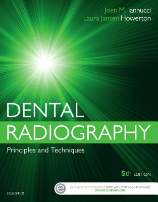 Dental Radiography: Principles and Techniques - Iannucci, Joen, and Howerton, Laura Jansen, MS