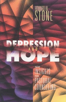 Depression and Hope - Stone, Howard W