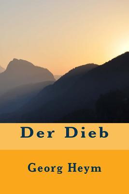Der Dieb - Heym, Georg