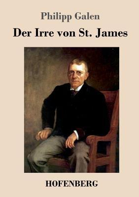 Der Irre Von St. James - Galen, Philipp