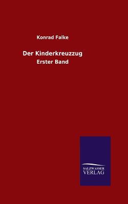Der Kinderkreuzzug - Falke, Konrad
