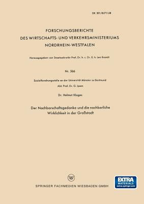 Der Nachbarschaftsgedanke Und Die Nachbarliche Wirklichkeit in Der Grostadt - Klages, Helmut