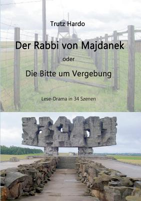 Der Rabbi Von Majdanek - Hardo, Trutz