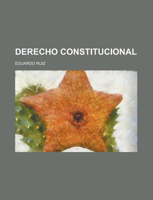 Derecho Constitucional - United States Congress Joint, and Ruiz, Eduardo