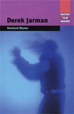 Derek Jarman - Wymer, Rowland