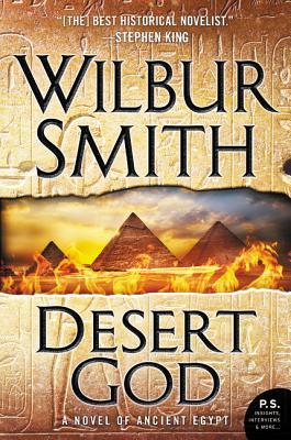 Desert God: A Novel of Ancient Egypt - Smith, Wilbur