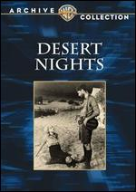 Desert Nights - William Nigh