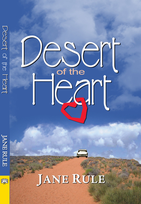 Desert of the Heart - Rule, Jane