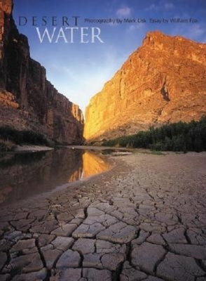 Desert Water - Lisk, Mark (Photographer), and Fox, William