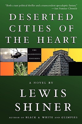Deserted Cities of the Heart - Shiner, Lewis