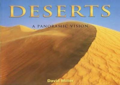 Deserts: A Panoramic Vision - Miller, David
