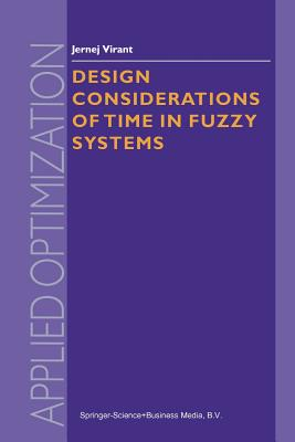 Design Considerations of Time in Fuzzy Systems - Virant, J