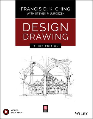 Design Drawing - Ching, Francis D K, and Juroszek, Steven P