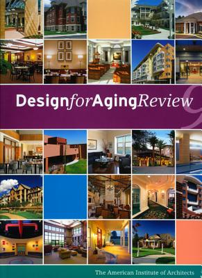 Design for Aging Review 9 - American Institute of Architects (Creator)