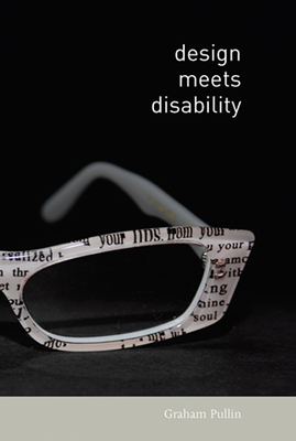 Design Meets Disability - Pullin, Graham