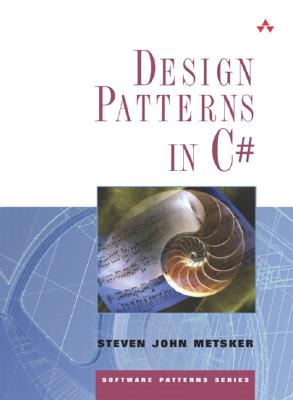 Design Patterns in C# - Metsker, Steven John