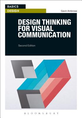 Design Thinking for Visual Communication - Ambrose, Gavin