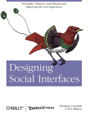 Designing Social Interfaces - Crumlish, Christian, and Malone, Erin