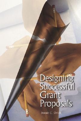Designing Successful Grant Proposals - Orlich, Donald C