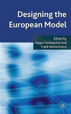 Designing the European Model - Honkapohja, S (Editor)