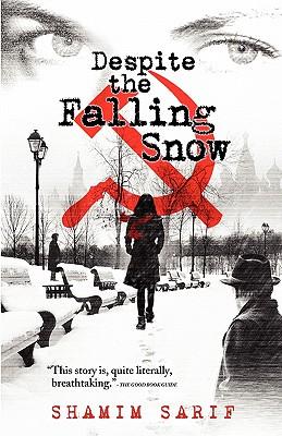 Despite the Falling Snow - Sarif, Shamim