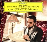Destination Rachmaninov: Arrival - Piano Concertos 1 & 3 -