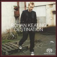 Destination [UK] - Ronan Keating