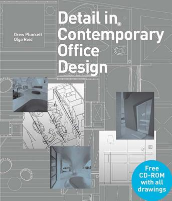 Detail in Contemporary Office Design - Plunkett, Drew, and Reid, Olga