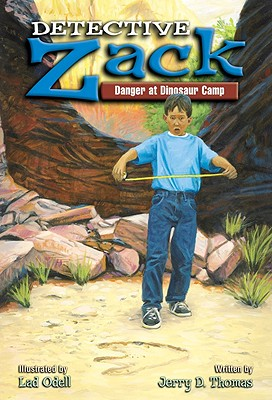 Detective Zack Danger at Dinosaur Camp - Thomas, Jerry D, and A12
