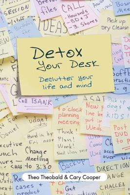 Detox Your Desk - Theobald, and Cooper