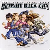 Detroit Rock City - Original Soundtrack