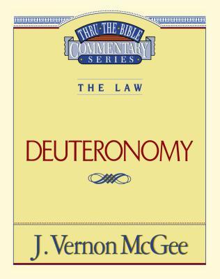 Deuteronomy - McGee, J Vernon, Dr.