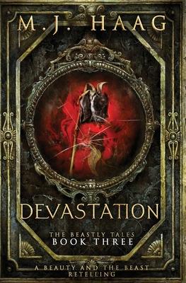 Devastation: A Beauty and the Beast Novel - Haag, M J