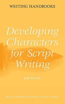 Developing Characters for Script Writing - Davis, Rib