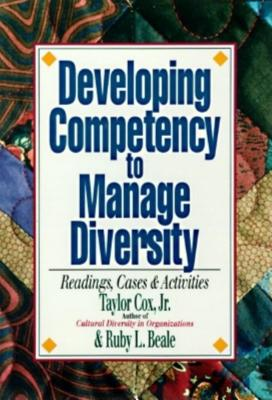 Developing Competency to Manage Diversity: Readings, Cases & Activities - Cox, Taylor, and Cox, and Beale, Ruby L