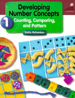 Developing Number Concepts Book 1: Counting Comparing & Pattern Grade K/3 Copyright 1999 - Richardson, Kathy, and Dale Seymour Publications (Compiled by)