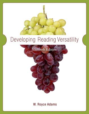 Developing Reading Versatility - Adams, W Royce, and Patterson, Becky