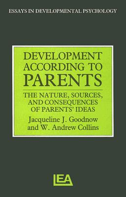 Development According to Parents - Collins, W Andrews, and Goodnow, Jacqueline J