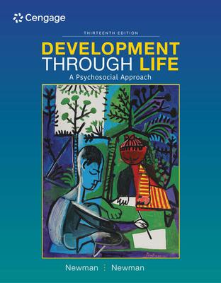 Development Through Life: A Psychosocial Approach - Newman, Barbara M