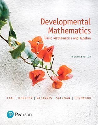 Developmental mathematics basic mathematics and algebra book by developmental mathematics basic mathematics and algebra lial margaret l and hornsby fandeluxe Choice Image