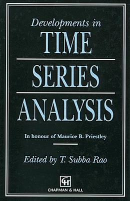 Developments in Time Series Analysis - Rao, T Subba